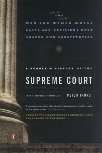 A People's History of the Supreme Court (Book) | HowardZinn.org