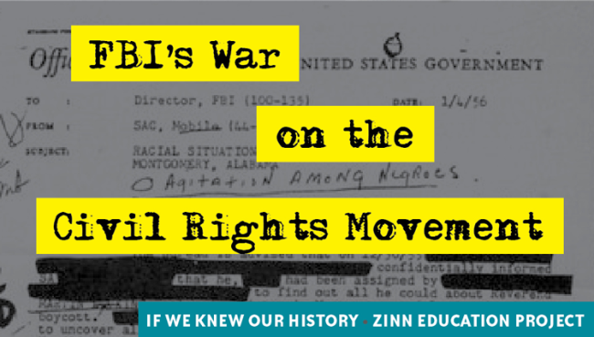 Why We Should Teach About the FBI's War on the Civil Rights Movement | Zinn Education Project: Teaching People's History