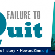 Failure to Quit | HowardZinn.org